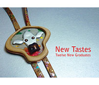 New Tastes - Gradulate Exhibition 2016
